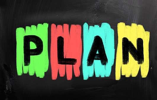 Plan properly